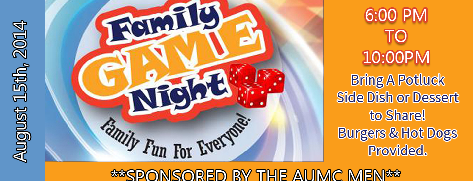 AUMC Men Sponsoring Game Night on August 15th!