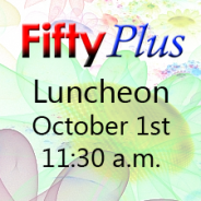 Fifty Plus Luncheon in October @ Asbury!