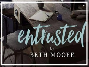 awm_denton_beth_moore_entrusted_bible_study