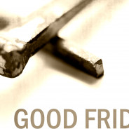 Join Us at The Good Friday Service!