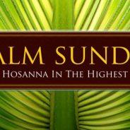 Palm Sunday Services